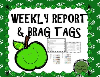 WEEKLY REPORT AND BRAG TAGS