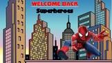 WELCOME BACK SUPERHEROES
