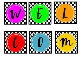 WELCOME BACK TO SCHOOL BANNER--Polkadots and Bright Letters