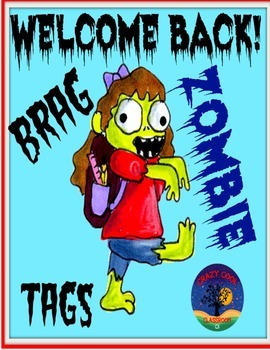 WELCOME BACK ZOMBIE BRAG TAGS