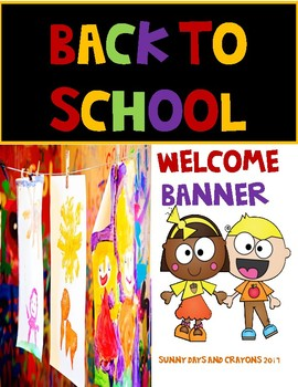 WELCOME BANNER BACK TO SCHOOL / OPEN HOUSE