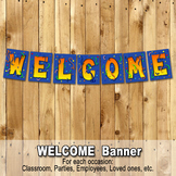 WELCOME BANNER - Classroom, Office, Lounge, Art room, Libr