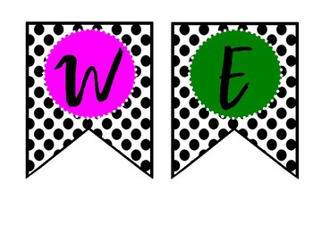WELCOME  BANNER--Polkadots and Bright Letters