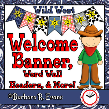 WELCOME BANNER WORD WALL Cowboy Theme Classroom Decor