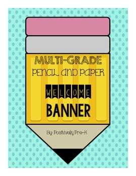 """WELCOME"" Pencil and Paper Banner"