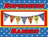 WELCOME Pennant Banner ~ SUPERHERO Themed