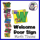 WELCOME Sign for MATH Classrooms