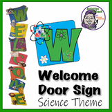 WELCOME Sign for SCIENCE Classrooms