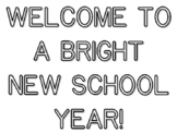 WELCOME TO A BRIGHT NEW SCHOOL YEAR!, Back To School Quote