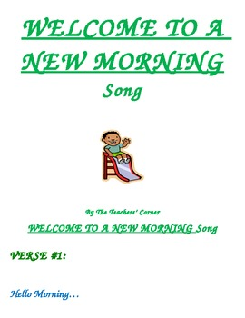 Welcome to a New Morning...Song!