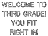 WELCOME TO THIRD GRADE YOU FIT RIGHT IN!, Back To School Quote Coloring Pagesss
