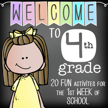 WELCOME to 4th GRADE - 20 FUN activities for the first WEEK of SCHOOL