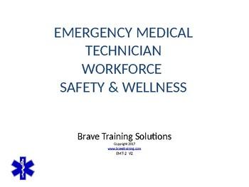 WORKFORCE SAFETY & WELLNESSFOR THE EMT/EMR PPT TRAINING PR