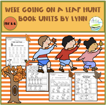 WERE GOING ON A LEAF HUNT BOOK UNIT