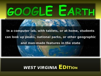 """""""WEST VIRGINIA"""" GOOGLE EARTH Engaging Geography Assignment (PPT & Handouts)"""