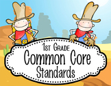 "WESTERN - 1st Grade Common Core Standards ""I CAN"" format / posters"