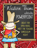 WESTERN / COWBOY -   PowerPoint, Open House, Curriculum Night, Meet the Teacher