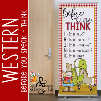 WESTERN - Classroom Decor: LARGE BANNER, Before You Speak