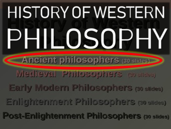WESTERN PHILOSOPHY (PART 1: ANCIENT PHILOSOPHERS) Overview