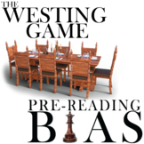 WESTING GAME PreReading Bias Discussion Activity