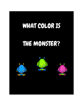 WH Adapted Book- What color is the monster?