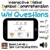 Digital WH Comprehension Questions Interactive PDFs + Boom