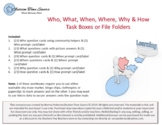 WH & How Task Boxes or File Folders Bundle