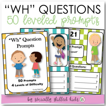 WH QUESTION PROMPTS  Asking Questions and Responding To Others {SET 2}