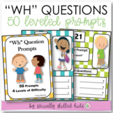 """""""WH"""" QUESTION PROMPTS Set 2   Differentiated Prompts"""