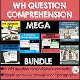 WH QUESTIONS Comprehension  product BUNDLE