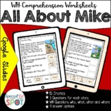 WH QUESTIONS Comprehension Worksheet Set: All About Mike