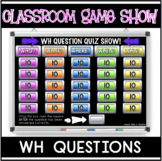 WH QUESTIONS GAME SHOW