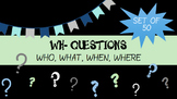 WH- Question Activity
