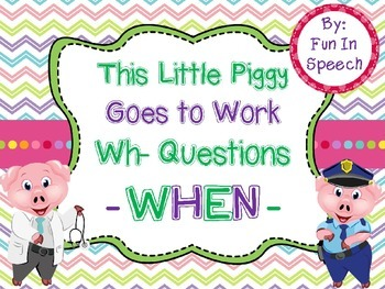 WH- Question Activity Pack for WHEN