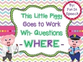 WH- Question Activity Pack for WHERE