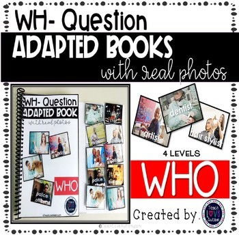 WH Question Adapted Books with Real Photos WHO