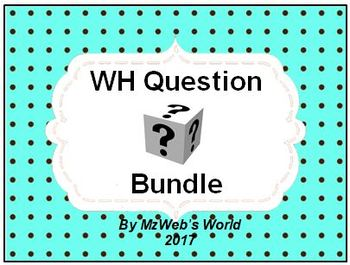 WH Question Bundle