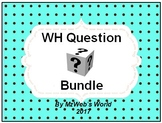 WH Question Bundle