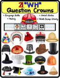 WH Question CROWNS for Autism and Special Education and Language Skills