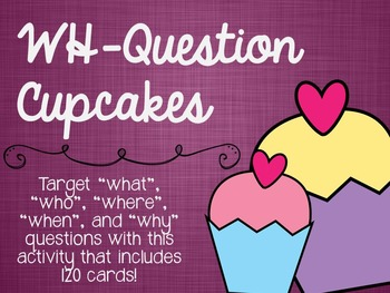 WH-Question Cupcakes