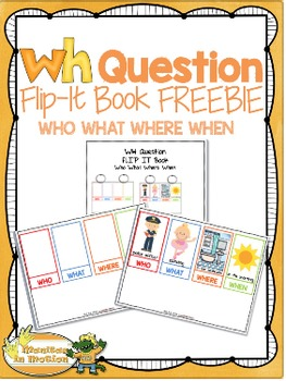 WH Question Flip-It Book FREEBIE