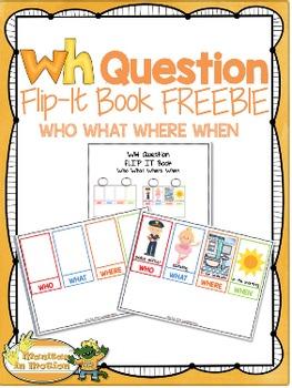 WH Question Flip-It Book FREEBIE