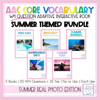 WH Question Interactive and Adaptive Books - SUMMER