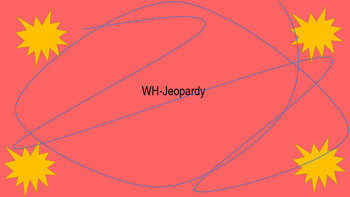 Speech Therapy WH Question Jeopardy