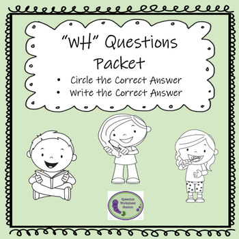 WH Question Packet