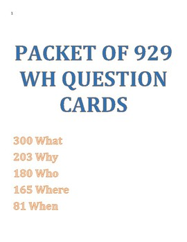 WH Question Packet 929 Cards! (What, Why, Who, Where and When)