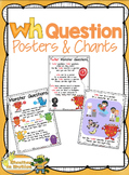 WH Question - Posters, Chants, Anchor Charts