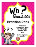 WH Question Practice Pack