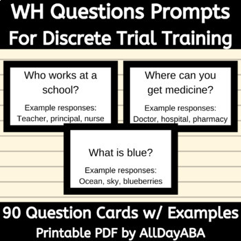 WH Question Prompts for Discrete Trial Training - Speech and ABA Therapy
