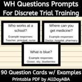 WH Question Prompts for Discrete Trial Training - Speech a